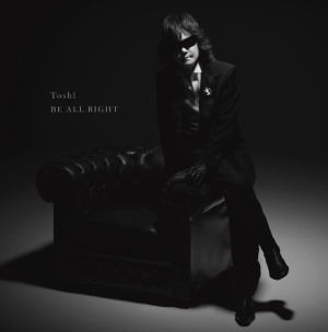 Toshl、22年ぶりオリジナル曲「BE ALL RIGHT」が「ギルティ~この恋は罪ですか?~」主題歌に決定!