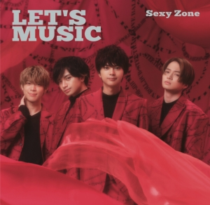 Sexy Zone、20thシングル「LET'S MUSIC」Music Video今日正午解禁!