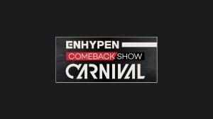 「ENHYPEN COMEBACK SHOW 'CARNIVAL' 字幕版」6/17日本初放送&VOD配信も!