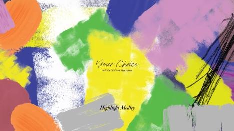 SEVENTEEN 8th Mini Album 「Your Choice」 より収録曲のハイライトメドレー公開!