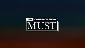 2PMのスペシャル番組「2PM Comeback Show 'MUST'」Mnetで6月28日19時~日韓同時放送!